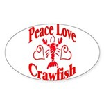 Peace Love Crawfish Sticker (Oval 10 pk)