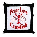 Peace Love Crawfish Throw Pillow