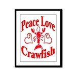 Peace Love Crawfish Framed Panel Print
