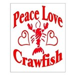 Peace Love Crawfish Small Poster