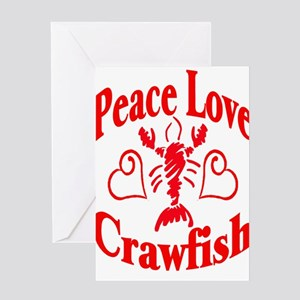 Peace Love Crawfish Greeting Card