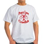 Peace Love Crawfish Light T-Shirt