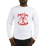 Peace Love Crawfish Long Sleeve T-Shirt