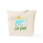 Live Green Greenhouse Tote Bag