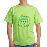 Live Green Greenhouse Green T-Shirt