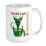 This day is just dragon on. Large Mug
