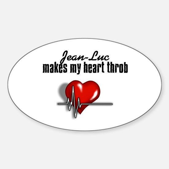 Jean-Luc makes my heart throb Sticker (Oval)