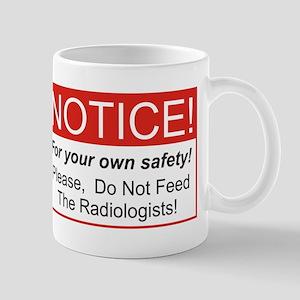 Notice / Radiologists Mug