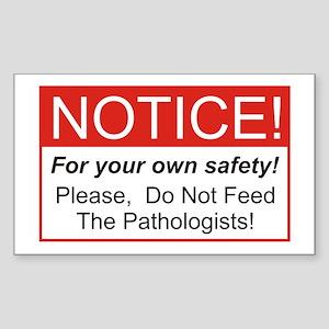 Notice / Pathologist Rectangle Sticker