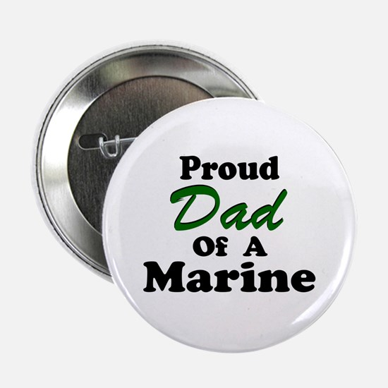 Proud Dad of a Marine Button