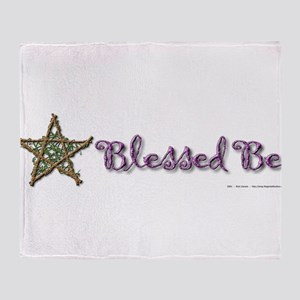 Blessed Be II Throw Blanket