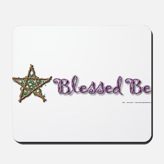Blessed Be II Mousepad