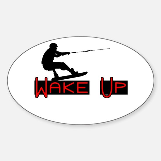 Wake Up 1 Sticker (Oval)