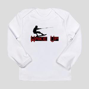 Wake Up 1 Long Sleeve Infant T-Shirt