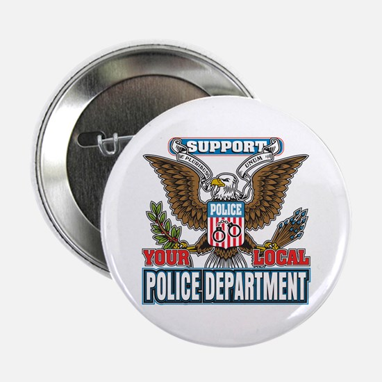"""Support Your Local Police 2.25"""" Button"""