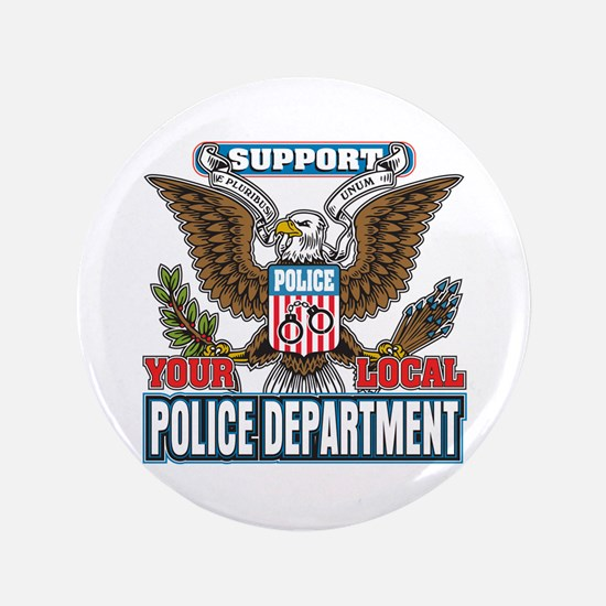 Support Your Local Police Button