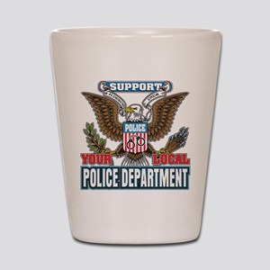 Support Your Local Police Shot Glass