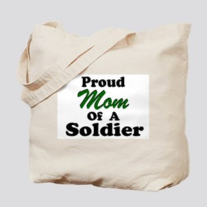 Proud Mom of a Soldier Tote Bag