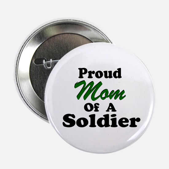 Proud Mom of a Soldier Button