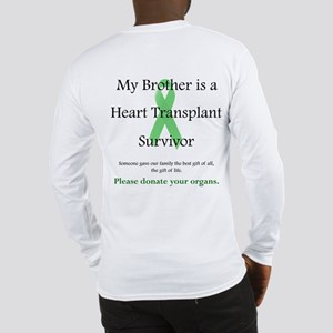 Brother Heart Transplant Long Sleeve T-Shirt