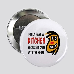 "I DON'T COOK 2.25"" Button"