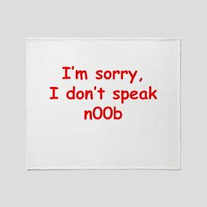 I don't speak n00b Throw Blanket