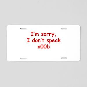 I don't speak n00b Aluminum License Plate