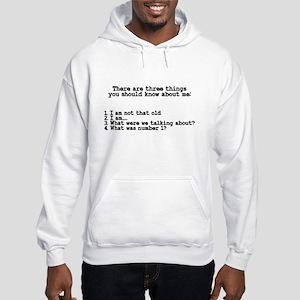 Three Things You Should Know Hooded Sweatshirt