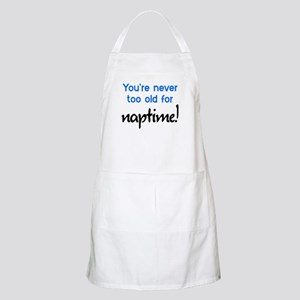 You're Never Too Old Naptime Apron