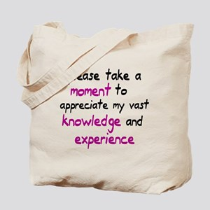 Please take a moment Tote Bag