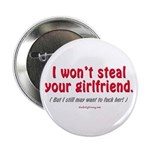 "Steal Your Girl 2.25"" Button (100 pack)"