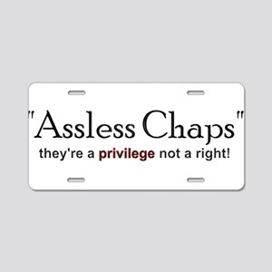 """""""Assless chaps"""" they're a pri Aluminum License Pla"""