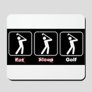 Eat Sleep Golf Mousepad
