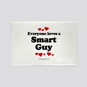 Everyone loves a Smart Guy - Rectangle Magnet