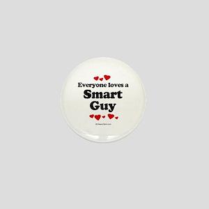 Everyone loves a Smart Guy - Mini Button
