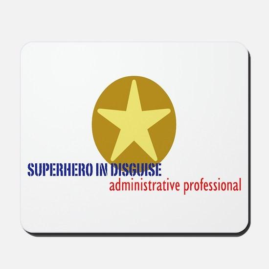 Superhero in disguise Mousepad