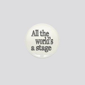 All the World's a Stage Mini Button