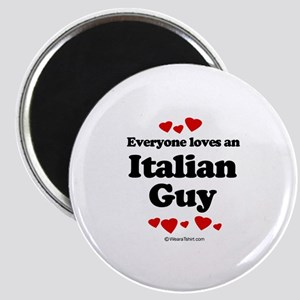 Everyone loves an Italian Guy - Magnet