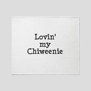 Lovin' My Chiweenie Throw Blanket