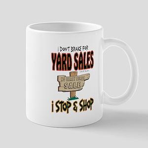 Break for yard sales Mug