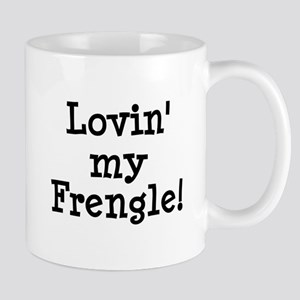 Lovin' My Frengle Mug
