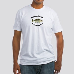 Chicks dig me, fish fear me Fitted T-Shirt