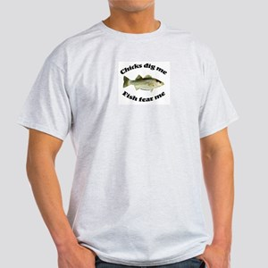Chicks dig me, fish fear me Ash Grey T-Shirt