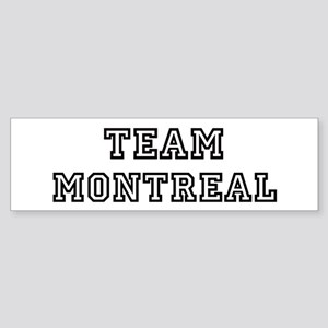 Team Montreal Bumper Sticker