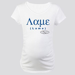 Lame Maternity T-Shirt