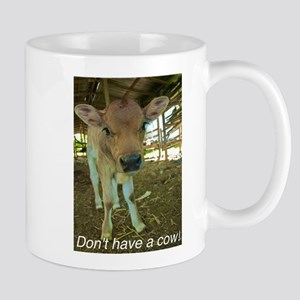 Don't have a cow! Mug
