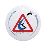 Warning - Kiters present Round Ornament