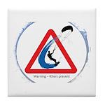 Warning - Kiters present Tile Coaster