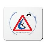 Warning - Kiters present Mousepad