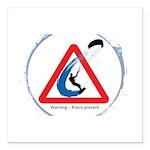 Warning - Kiters present Square Car Magnet 3